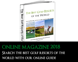 Online guide of the best golf resorts in the world - Golf Tourism - Best Golf Courses